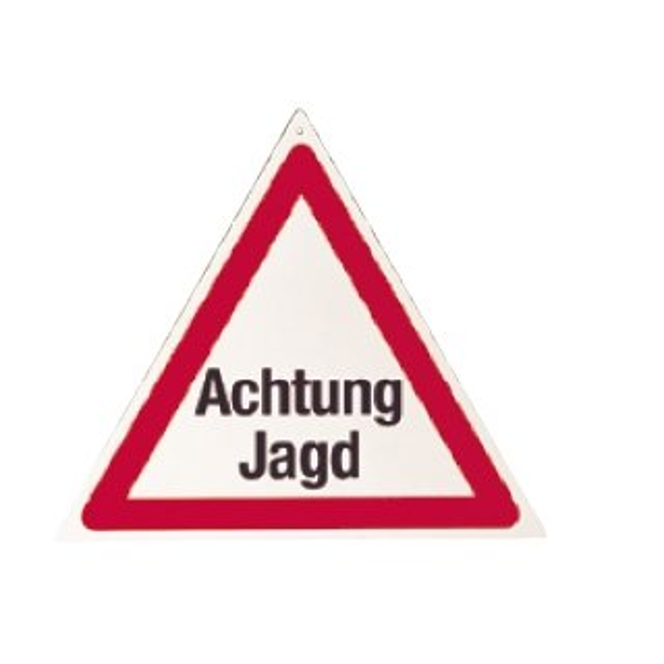 """Warndreieck """"Achtung Jagd"""""""